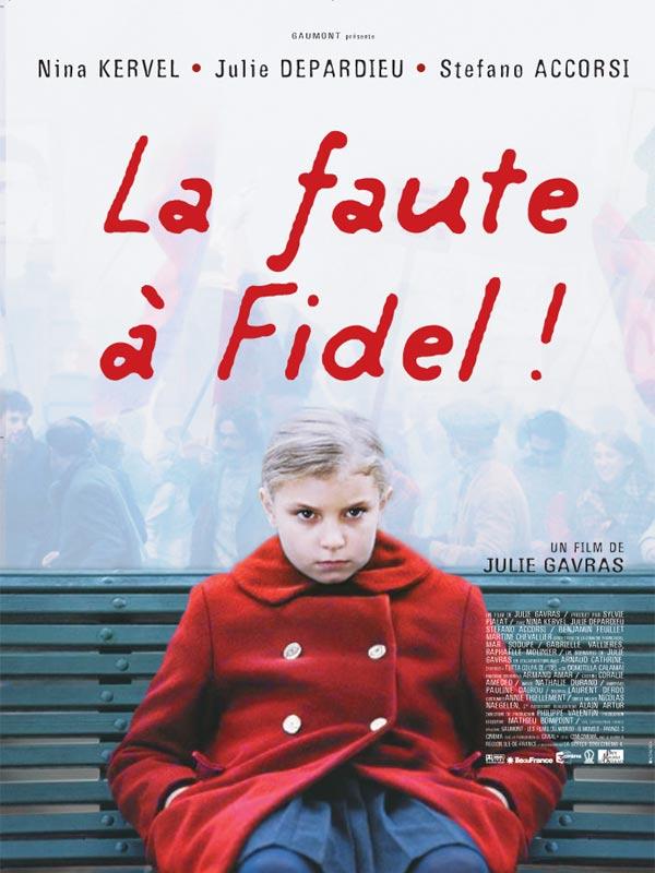 La Faute A Fidel |FRENCH| DVDRiP [US][FS]