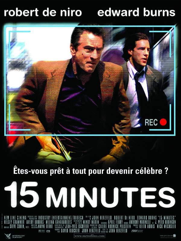 15 minutes : Critique, Bande-annonce, Affiche, DVD, Blu ...