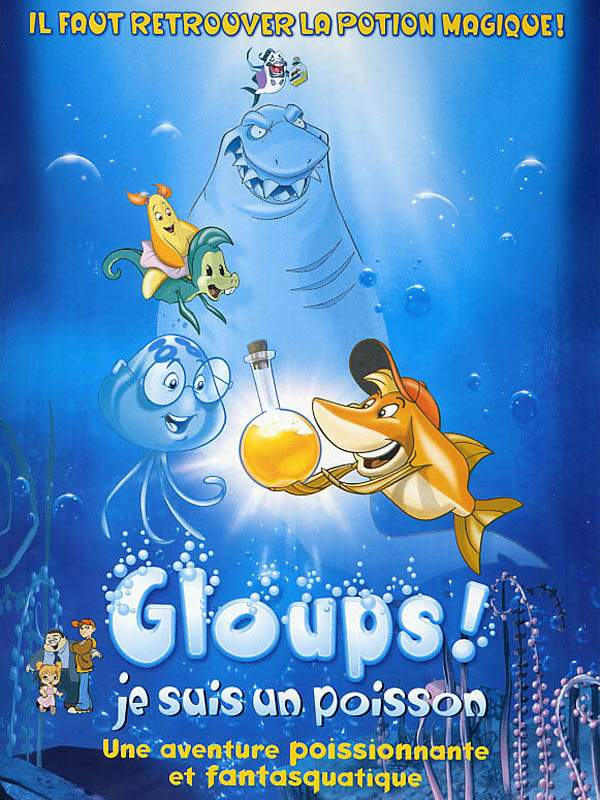 Gloups ! je suis un poisson [DVDRIP | FRENCH] [US]
